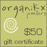 $50 Dollar Gift Certificate for Organikx Jewelry